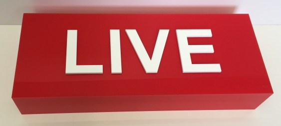 'LIVE' lightbox made from LED spectrum Red Perspex